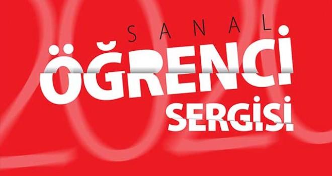 SERGİ SANAL ORTAMDA VERİLECEK