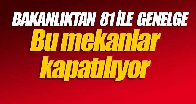 24.00'TEN İTİBAREN FAALİYETLERİ DURDURULACAK
