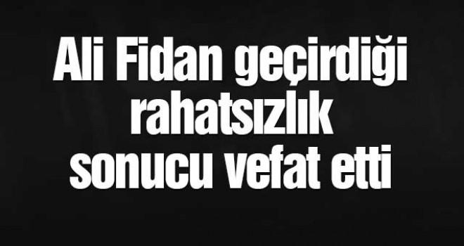MHP'Lİ BAŞKAN VEFAT ETTİ