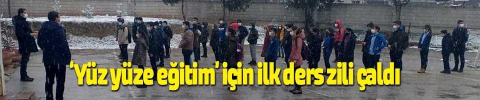 'YÜZ YÜZE EĞİTİM' İÇİN İLK DERS ZİLİ ÇALDI
